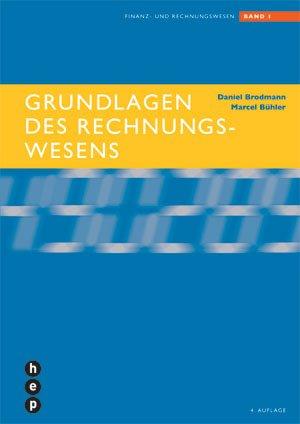 Grundlagen des Rechnungswesens: Finanz- und Rechnungswesen. Band 1. Schülerbuch