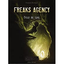 Freaks Agency Celui du sang, Tome 2 :