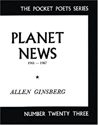 Planet News, 1961-67 (Pocket Poets) (City Lights Pocket Poets Series)