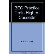 BEC Practice Tests Higher: Bec practice test higher cass (2) (Other Exams)