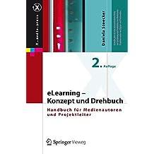 eLearning - Konzept und Drehbuch: Handbuch für Medienautoren und Projektleiter (X.media.press)