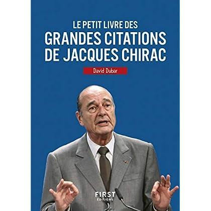 Le Petit Livre des grandes citations de Jacques Chirac