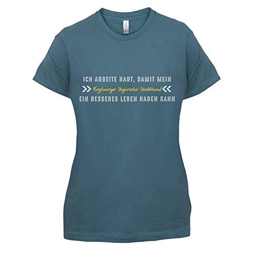 Ich arbeite hart, damit mein Kurzhaariger Ungarischer Vorstehhund ein besseres Leben haben kann - Damen T-Shirt - 14 Farben Indigoblau