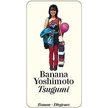 Tsugumi. Roman.