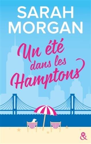 Un été dans les Hamptons: Après Rencontre dans l'Upper East Side, la suite de a nouvelle série de Sarah Morgan par Sarah Morgan