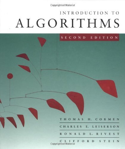 Introduction to Algorithms, Second Edition by Cormen, Thomas H., Leiserson, Charles E., Rivest, Ronald L., (2001) Hardcover