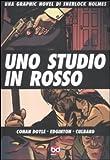 Uno studio in rosso. Una graphic novel di Sherlock Holmes