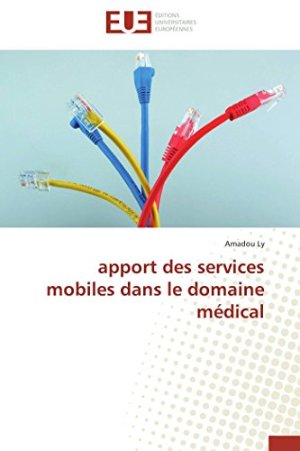 Apport des services mobiles dans le domaine médical