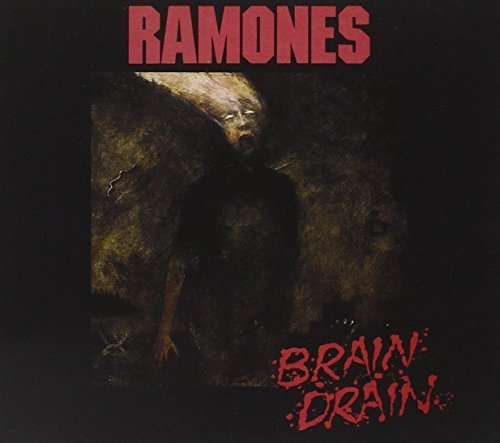 Brain Drain [Deluxe Edition] By Ramones (2004-06-14)