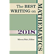 Best Writing on Mathematics 2018 (The Best Writing on Mathematics)
