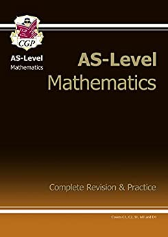 AS-Level Maths Complete Revision & Practice by [CGP Books]