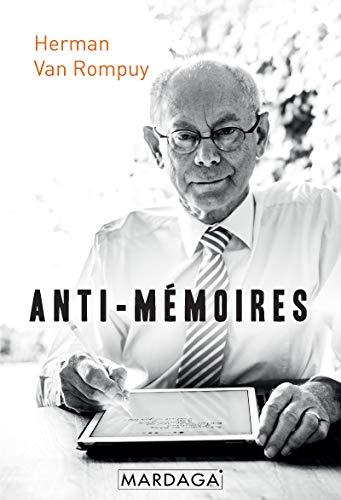 Anti-mémoires: Pensées et réflexions d'un homme politique (HISTOIRE/ACTUAL)