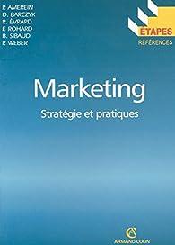 Marketing: Stratégies et pratiques par Pierre Amerein
