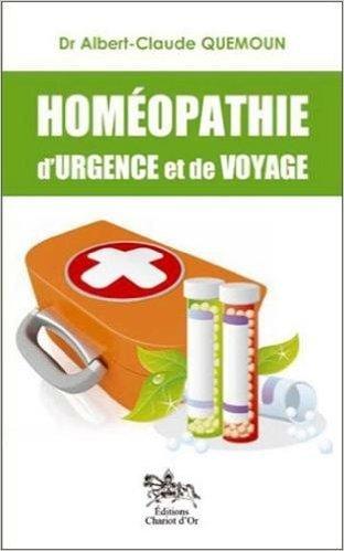 Homopathie d'urgence et de voyage de Dr. Albert-Claude Quemoun ( 14 juin 2012 )
