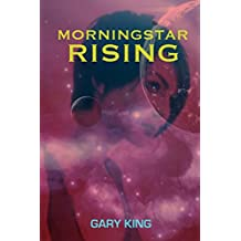 Morningstar Rising