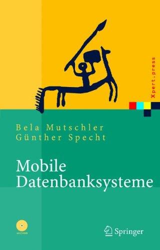 Mobile Storage-systeme (Mobile Datenbanksysteme: Architektur, Implementierung, Konzepte (Xpert.press))