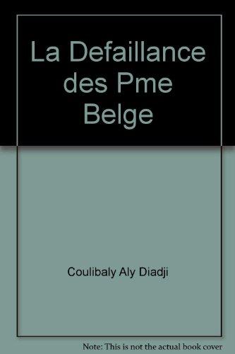 La Défaillance des PME belges: Analyse des déterminants et modélisation statistique