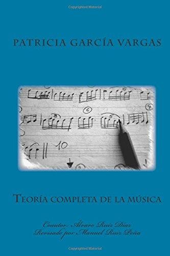 Teoría completa de la música por Patricia García Vargas