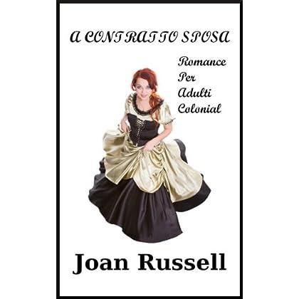 A Contratto Sposa: Romance Per Adulti Colonial