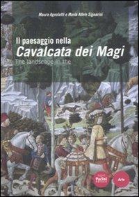 Il paesaggio nella Cavalcata dei Magi. Ediz. italiana e inglese