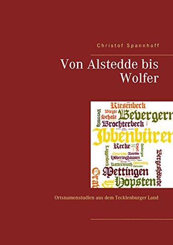 Von Alstedde bis Wolfer: Ortsnamenstudien aus dem Tecklenburger Land