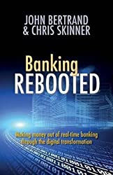 [(Banking Rebooted)] [By (author) John Bertrand ] published on (August, 2014)