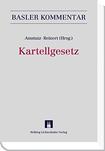 Kartellgesetz (KG) (Basler Kommentar)