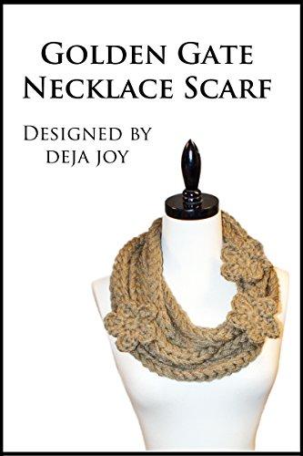 Golden Gate Necklace Scarf (English Edition) (Häkeln Golden)