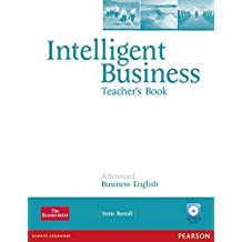 Intelligent Business Advanced Teacher's Book/Test Master CD-ROM Pack