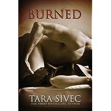 Burned: Ignite Trilogy, Book 1 by Tara Sivec (2014-06-07)