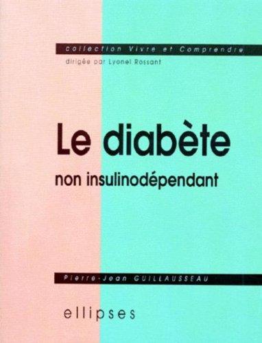 Le diabète non insulinodépendant