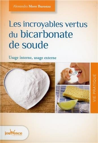 les-incroyables-vertus-du-bicarbonate-de-soude-usage-interne-usage-externe