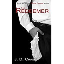 The Redeemer (Rouge Passion Book 2)