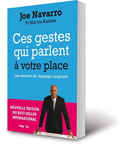 Ces gestes qui parlent à votre place - Nouvelle édition augmentée par Joe Navarro, Marvin Karlins