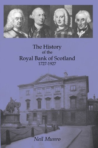history-of-the-royal-bank-of-scotland-1727-1927-by-neil-munro-2011-02-18