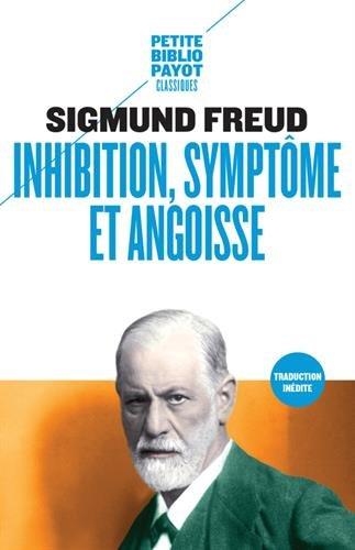 Inhibition, symptme, angoisse