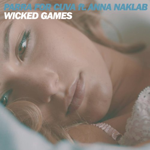 Wicked Games (Radio Edit) [fea...