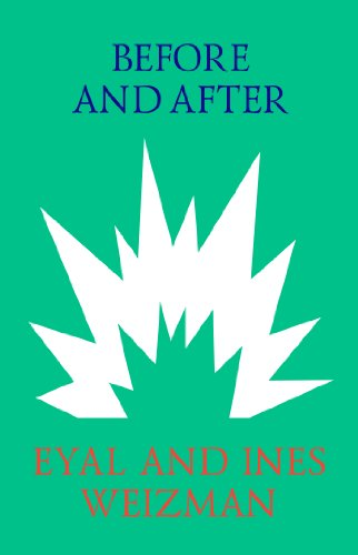 Before and After (English Edition) por Eyal Weizman