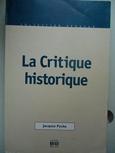 La critique historique par Jacques Pycke