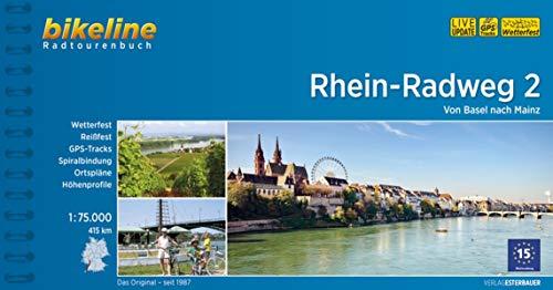 Bikeline Rhein-Radweg 2: Von Basel nach Mainz. Radtourenbuch, TEIL 2, 1 : 75 000, 807 km, GPS-Tracks-Download, wetterfest/reißfest
