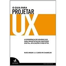 O Guia Para Projetar UX (Em Portuguese do Brasil)