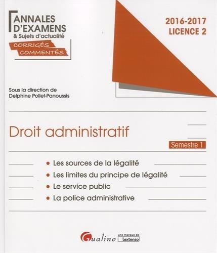 Droit administratif Licence 2 Semestre 1 : Les sources de la légalité ; Les limites au principe de légalité ; Le service public ; La police administrative