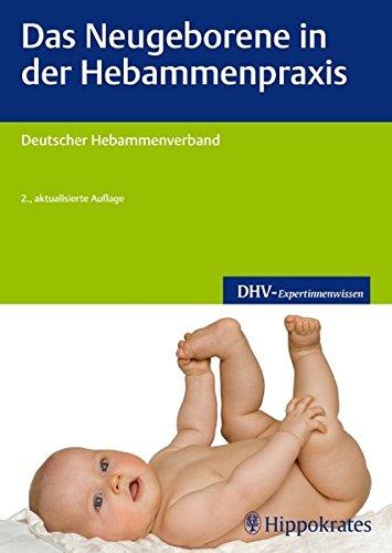 Das Neugeborene in der Hebammenpraxis (DHV-Expertinnenwissen)