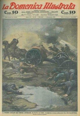 Il titanico assalto alle trincee austriache, da Plava al mare. L'artiglieria si avanza audacemente fino sulla linea del fuoco.