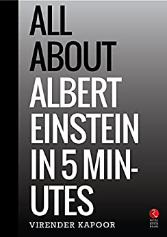 All About Albert Einstein in 5 Minutes (Rupa Quick Reads) by [Kapoor, Virender]