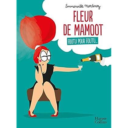 Fleur de Mamoot : Foutu pour foutu...: 'L'anti-guide de la femme parfaite en BD' Terrafemina