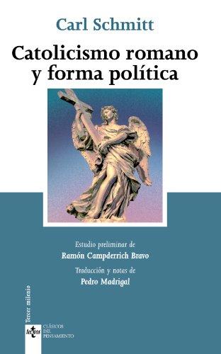 Catolicismo romano y forma política: Römischer katholizismus und politische form (Clásicos - Clásicos Del Pensamiento)