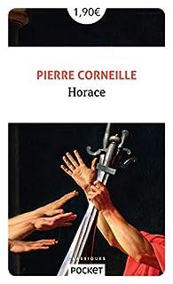 Horace par Pierre Corneille