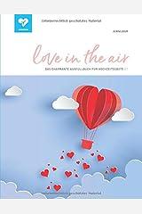 love in the air: Das charmante Ausfüllbuch für Hochzeitsgäste! (#7) Taschenbuch