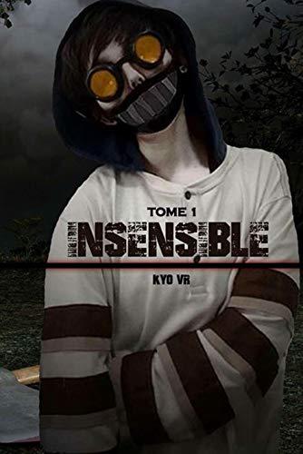 Couverture du livre Insensible - Tome 1